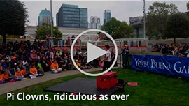 Click to play video of Pi Clowns, ridiculous as ever.