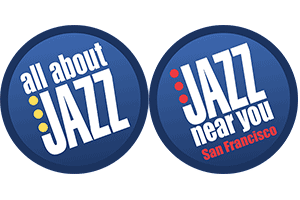 All About Jazz. Jazz Near You San Francisco